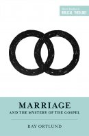 Marriage and the Mystery of the Gospel