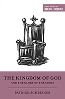 The Kingdom of God and the Glory of the Cross