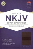NKJV Super Giant Print Reference Bible, Brown and Chocolate Imitation Leather Thumb Index