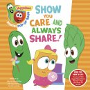 Veggietales: Show You Care And Always Share, A Digital Pop-U