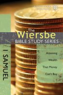 The Wiersbe Bible Study Series: 1 Samuel
