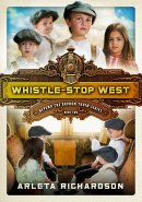 Whistle-Stop West