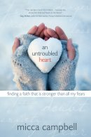 Untroubled Heart An