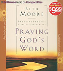 Praying God's Word: Breaking Free from Spiritual Strongholds - Audiobook