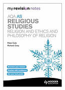 AQA AS Religious Studies: Religion and Ethics and Philosophy of Religion