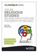 AQA A2 Religious Studies: Religion and Ethics and Philosophy of Religion