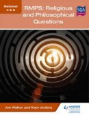 National 4 & 5 RMPS: Religious and Philosophical Questions