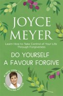Do Yourself A Favour Forgive