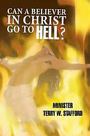 Can a Believer in Christ Go to Hell?