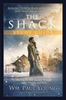 The Shack: Healing for Your Journey Through Loss, Trauma, and Pain Study Guide