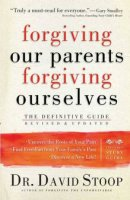Forgiving Our Parents, Forgiving Ourselves (1 Volume Set)