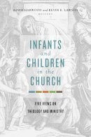 Infants and Children in the Church