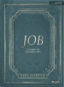 Job: A Story Of Unlikely Joy