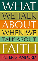 What We Talk about when We Talk about Faith