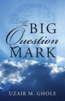 The Big Question Mark