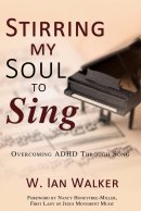 Stirring My Soul to Sing: Overcoming ADHD through Song