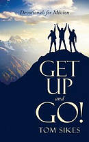 Get Up and Go!: Devotionals for Mission