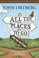 All The Places To Go - Participant's Guide
