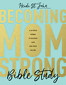 Becoming MomStrong Bible Study
