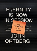 Eternity Is Now in Session DVD Experience