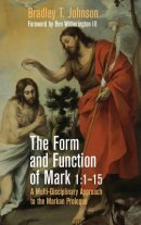 The Form and Function of Mark 1:1-15