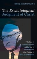 The Eschatological Judgment of Christ