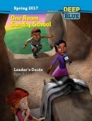 Deep Blue One Room Sunday School Leader's Guide Spring 2017