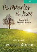 The Miracles of Jesus - Women's Bible Study DVD