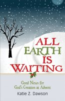 All Earth Is Waiting