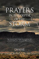 Prayers in the Depth of the Storm