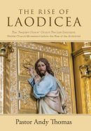 The Rise of Laodicea: The