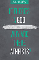 If There's a God Why Are There Atheists?
