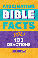 Fascinating Bible Facts Vol. 1