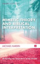 Mimetic Theory and Biblical Interpretation