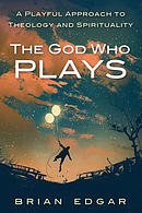 The God Who Plays