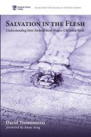 Salvation in the Flesh