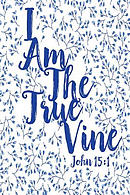 I Am the True Vine: Bible Verse Quote Cover Composition Notebook Portable