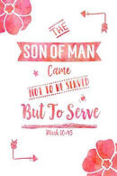 The Son of Man Came Not to Be Served, But to Serve: Bible Verse Quote Cover Composition Notebook Portable