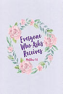 Everyone Who Asks Receives: Bible Verse Quote Cover Composition Notebook Portable