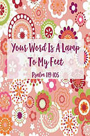 Your Word Is a Lamp to My Feet: Bible Verse Quote Cover Composition Notebook Portable