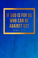 If God Is for Us, Who Can Be Against Us?: Bible Verse Quote Cover Composition Notebook Portable