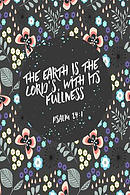 The Earth Is the Lord's, with Its Fullness: Bible Verse Quote Cover Composition Notebook Portable