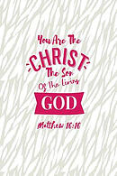 You Are the Christ, the Son of the Living God: Bible Verse Quote Cover Composition Notebook Portable