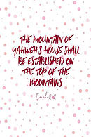 The Mountain of Yahweh\'s House Shall Be Established on the Top of the Mountains: Bible Verse Quote Cover Composition Notebook Portable