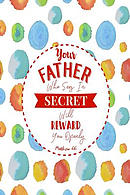 Your Father Who Sees in Secret Will Reward You Openly: Bible Verse Quote Cover Composition Notebook Portable