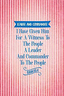 I Have Given Him for a Witness to the People, a Leader and Commander to the People.: Names of Jesus Bible Verse Quote Cover Composition Notebook Porta