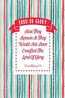 Had They Known It, They Would Not Have Crucified the Lord of Glory.: Names of Jesus Bible Verse Quote Cover Composition Notebook Portable