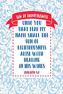 Unto You That Fear My Name Shall the Sun of Righteousness Arise with Healing in His Wings: Names of Jesus Bible Verse Quote Cover Composition Notebook