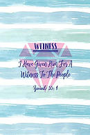 I Have Given Him for a Witness to the People: Names of Jesus Bible Verse Quote Cover Composition Notebook Portable