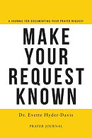Make Your Request Known